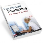 Facebook Marketing - An Hour A Day Second Edition