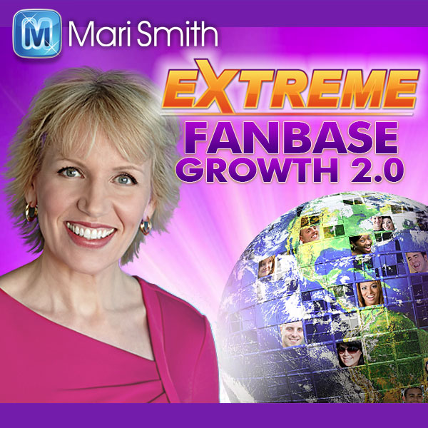 Extreme Fanbase Growth v2.0 -- new Facebook Marketing Course with Mari Smith