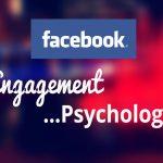 Facebook Engagement Psychology