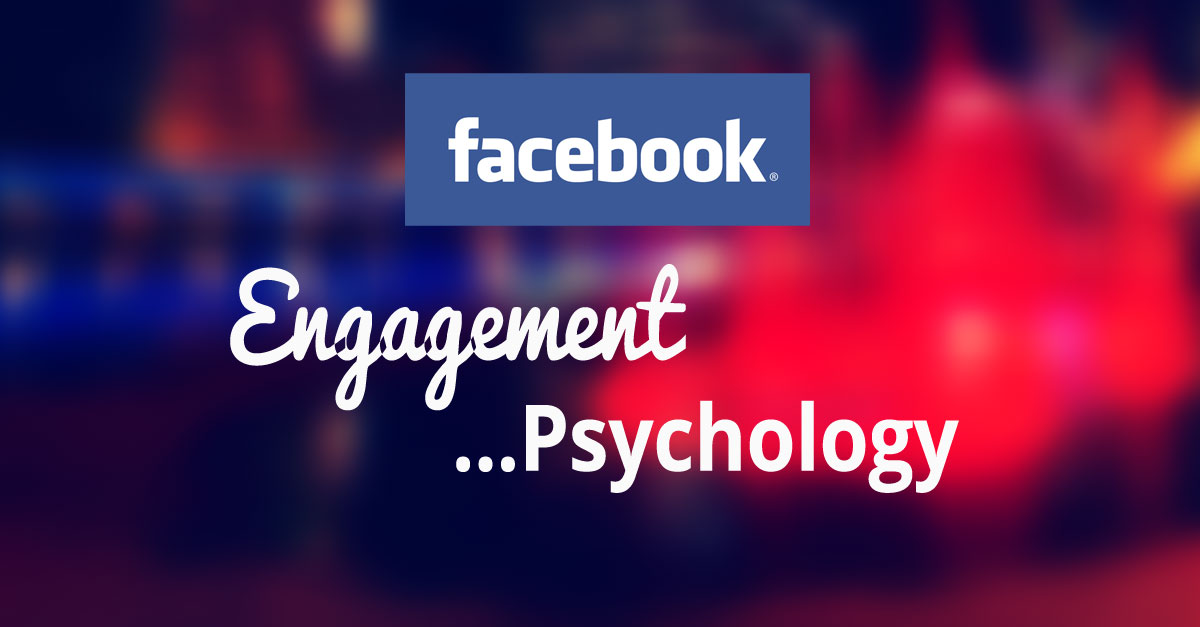 Facebook Engagement Psychology