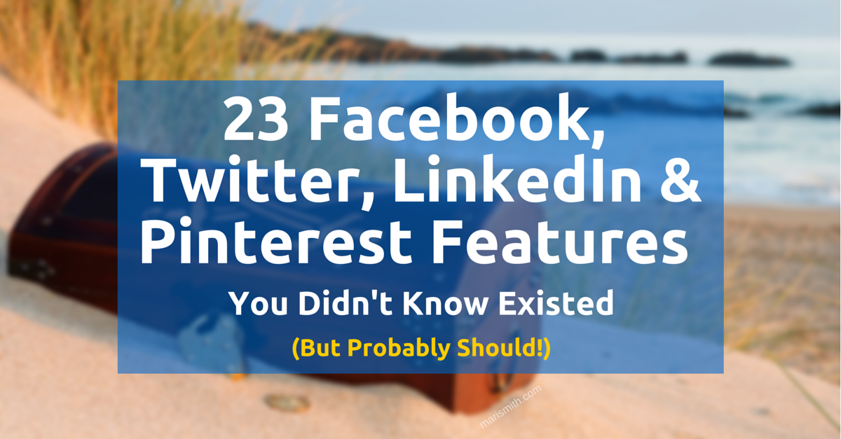 23 Little-Known Social Media Features
