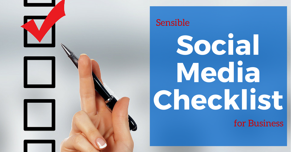 Sensible Social Media Checklist for Businesses: The Social Scoop Issue 131