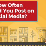 How Often Should You Post on Social