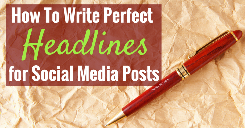Write Perfect Headlines for Social Media Posts