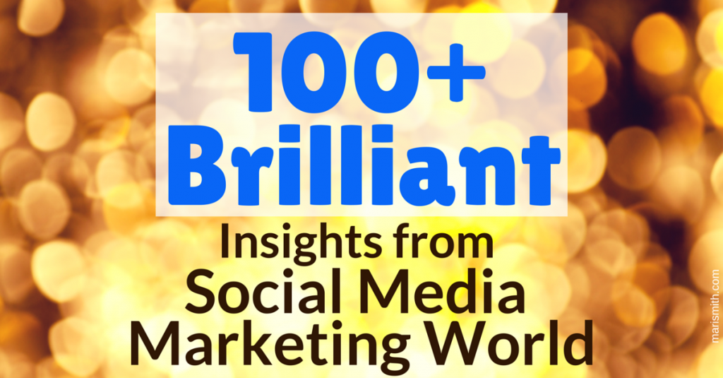 100+ Brilliant SMMW Insights