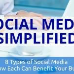 Social Media Simplified - 8 TYPES