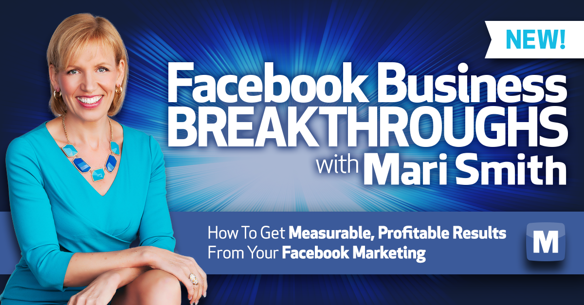 Facebook Business Breakthroughs Mari Smith