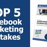 top five facebook mistakes