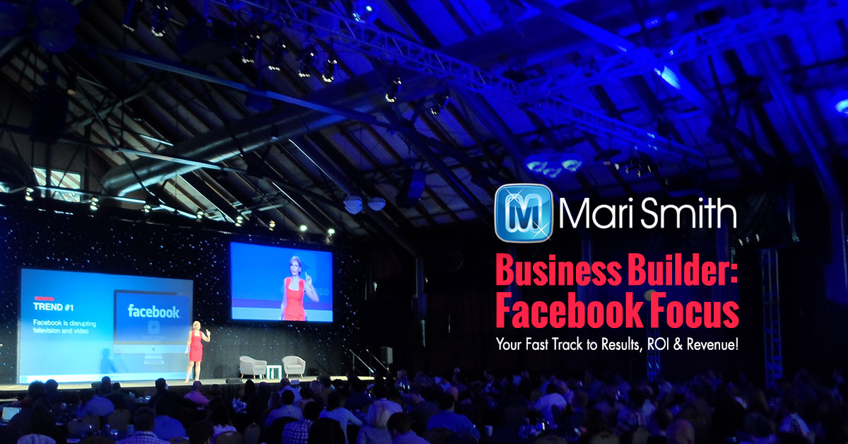 Facebook Focus with Mari Smith