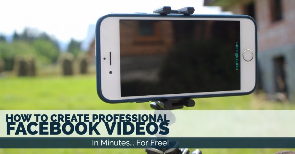 How To Create Professional Videos for Facebook