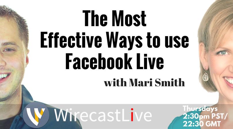 Wirecast Facebook Live - Mari Smith