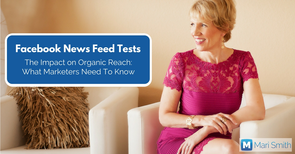 Facebook News Feed Tests: The Impact on Organic Reach, What Marketers Need To Know