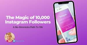 magic of 10,000 instagram followers