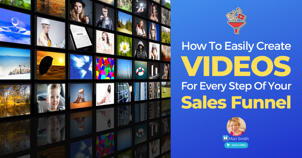 Wave.Video Video Sales Funnel Mari Smith Blog Post