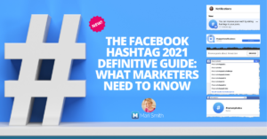 Facebook Hashtags 2021 Mari Smith