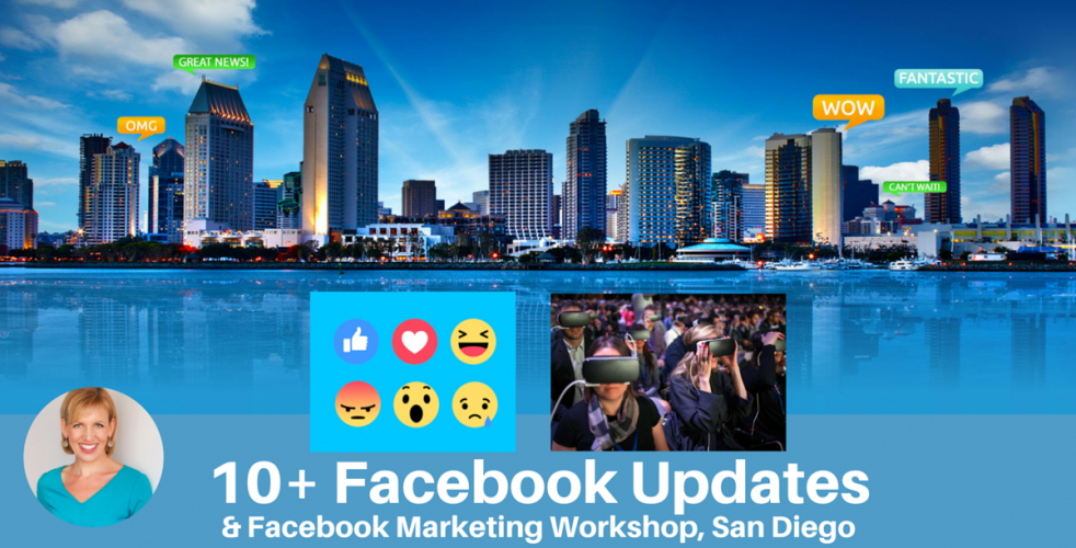 10 Facebook Updates + Live Facebook Marketing Workshop, San Diego