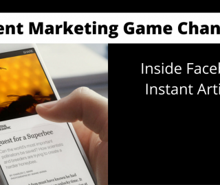 Facebook Instant Articles: Should You Update Your Content Marketing Strategy?