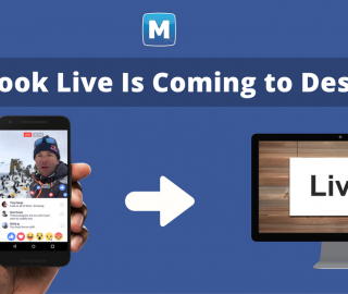 From Palm to Monitor: Facebook Live Video is Coming to Desktop!