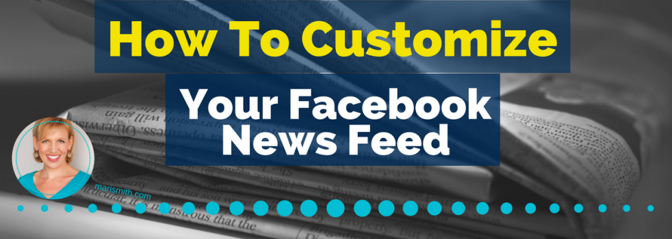How to Customize Your Facebook News Feed: What Marketers Need to Know