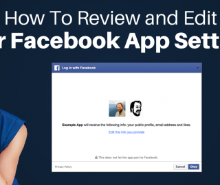 How To Review and Edit Your Facebook App Permissions