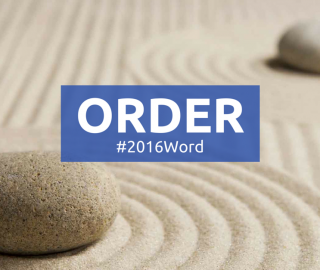 New Year 2016: One-Word Theme of ORDER