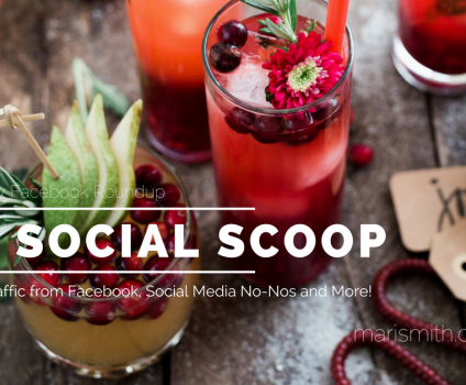 Drive More Traffic From Your Facebook Page, Social Media No-Nos and More: The Social Scoop 12/16/16